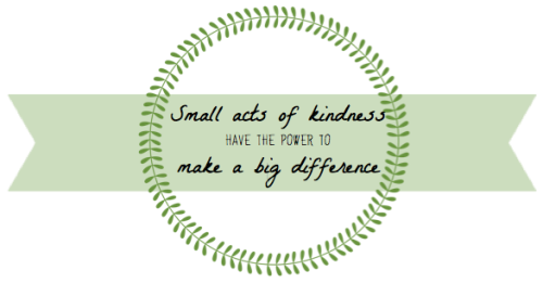 Small acts of kindness quote